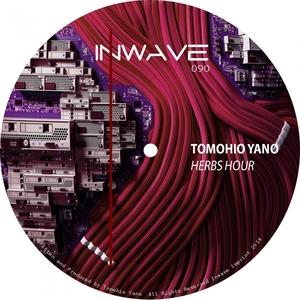 TOMOHIRO YANO - Herbs Hour EP
