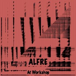 ALFRE - At Workshop