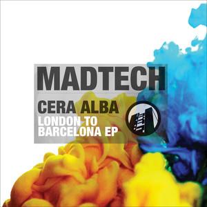 CERA ALBA - London To Barcelona