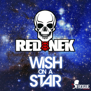 REDNEK - Wish On A Star