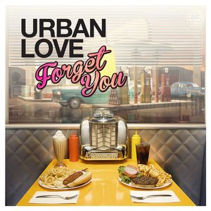 URBAN LOVE - Forget You