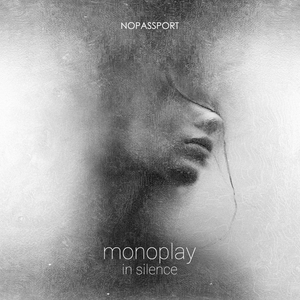 MONOPLAY - In Silence