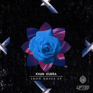 KHAN KURRA - Iron Roses EP