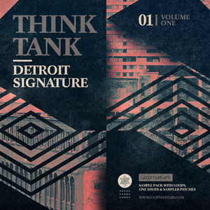 LOOPMASTERS - Think Tank: Detroit Signature Vol 1 (Sample Pack WAV/APPLE/LIVE/REASON)
