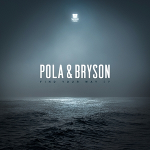 BRYSON/POLA - Find Your Way EP