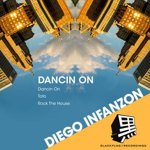 DIEGO INFANZON - Dancin On