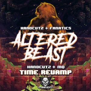 HANDCUTZ/FANATICS & DJ MQ - Altered Beast