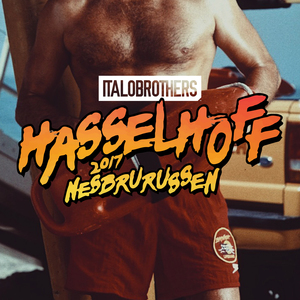 ITALOBROTHERS - Hasselhoff 2017