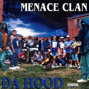 MENACE CLAN - Da Hood (Explicit)