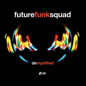 FUTURE FUNK SQUAD - De-Mystified