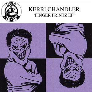 KERRI CHANDLER - Finger Printz EP