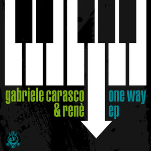 GABRIELE CARASCO - One Way EP