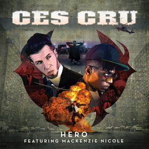 CES CRU feat MACKENZIE NICOLE - Hero
