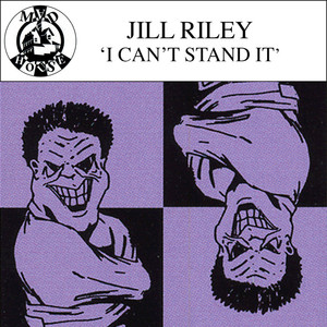 JILL RILEY - I Can't Stand It EP