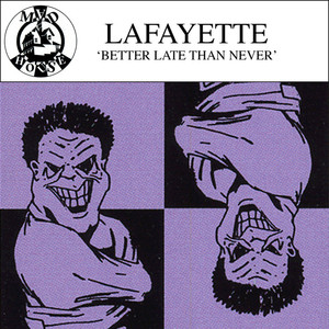 LAFAYETTE - Better Late Than Never