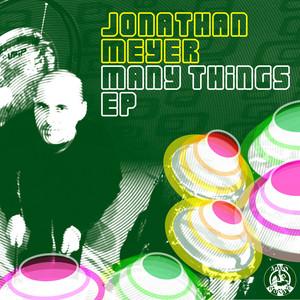 JONATHAN MEYER - Many Things EP