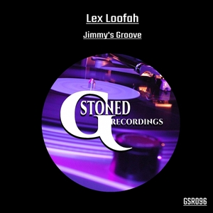 LEX LOOFAH - Jimmy's Groove