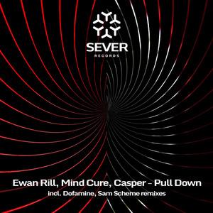 EWAN RILL/CASPER/MIND CURE - Pull Down