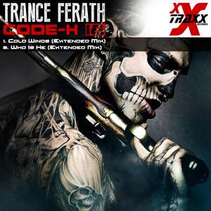 TRANCE FERHAT - Code-H 18