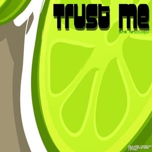 BURAK HARSITLIOGLU - Trust Me