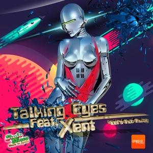TALKING EYES feat XENT - Let's Run Away