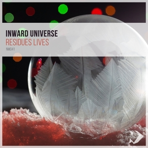 INWARD UNIVERSE - Residues Lives