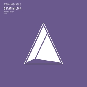 BRYAN MILTON - Astrolabe Choice/Bryan Milton