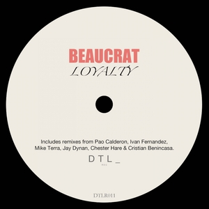 BEAUCRAT - Loyalty