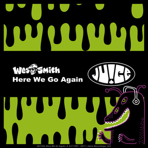 WES SMITH/MAX BET - Here We Go Again