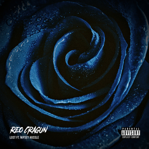 REO CRAGUN feat NIPSEY HUSSLE - Lost (Explicit)