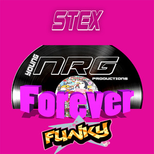STEX - Forever Funky