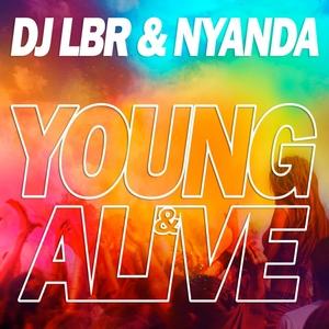 DJ LBR - Young & Alive