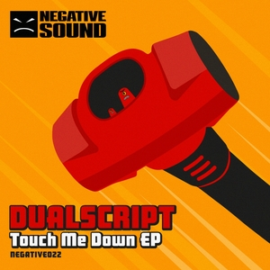 DUALSCRIPT - Touch Me Down