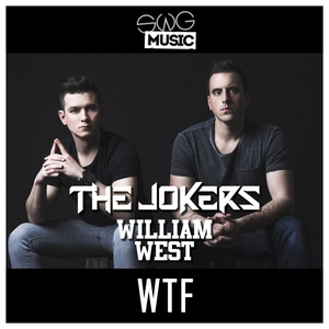 WILLIAM WEST/THE JOKERS - WTF
