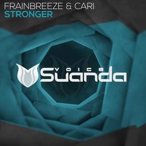 FRAINBREEZE & CARI - Stronger