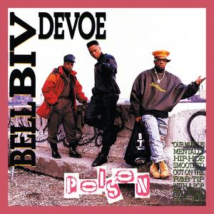 BELL BIV DEVOE - Poison (Expanded)