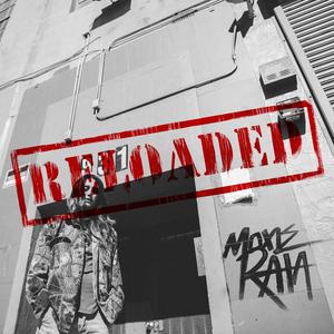 MOXIE RAIA - 931 Reloaded (Explicit)