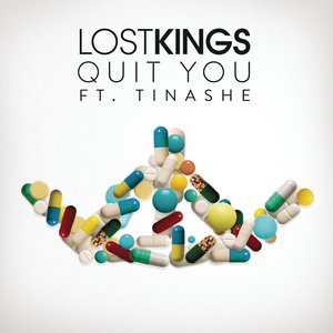 LOST KINGS - Quit You