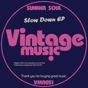 SUNNER SOUL - Slow Down EP