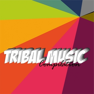VARIOUS - Tribal Music Compilation