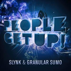 SLYNK/GRANULAR SUMO - People Get Up