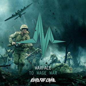 WARFACE - To Wage War
