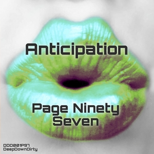 PAGE NINETY SEVEN - Anticipation