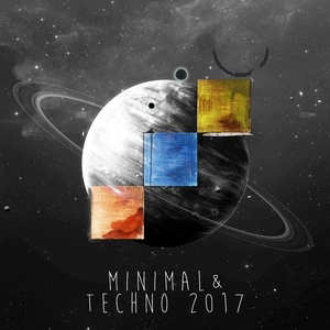 VARIOUS - Minimal & Techno 2017