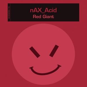 NAX_ACID - Red Giant