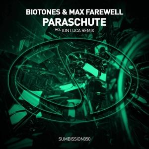 BIOTONES & MAX FAREWELL - Paraschute