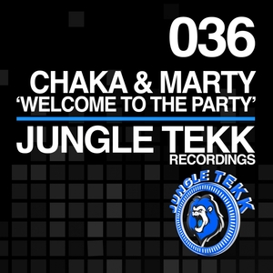 CHAKA & MARTY - Welcome To The Party