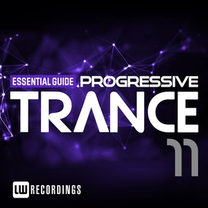 VARIOUS - Essential Guide: Progressive Trance Vol 11