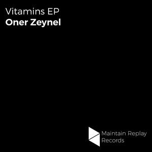 ONER ZEYNEL - Vitamins EP