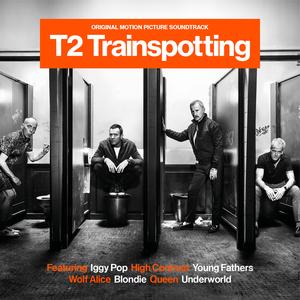 VARIOUS - T2 Trainspotting (Original Motion Picture Soundtrack)